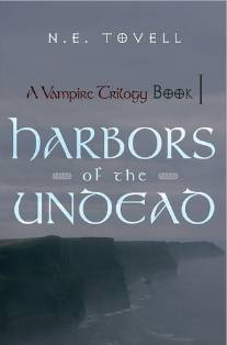 "Image of book cover for ""A Vampire Trilogy: Harbors of the Undead: Book 1"""